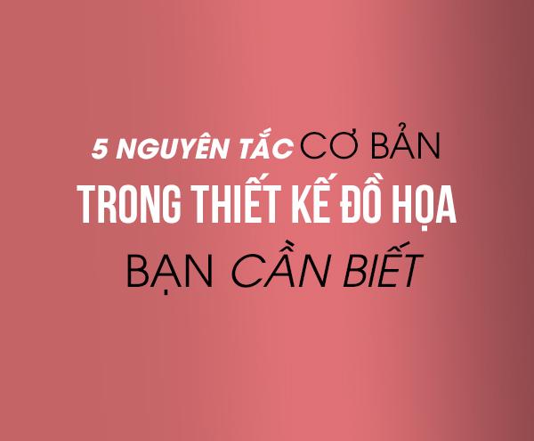 5-nguyen-tac-co-ban-trong-thiet-ke-hoa-ban-can-biet